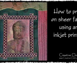 How to Print on Sheer Fabric using an Inkjet Printer