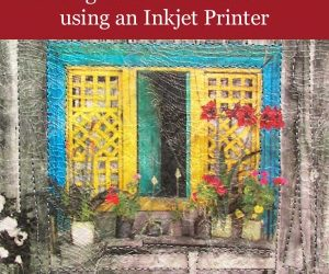 Printing on Cheesecloth and Lace using an Inkjet Printer