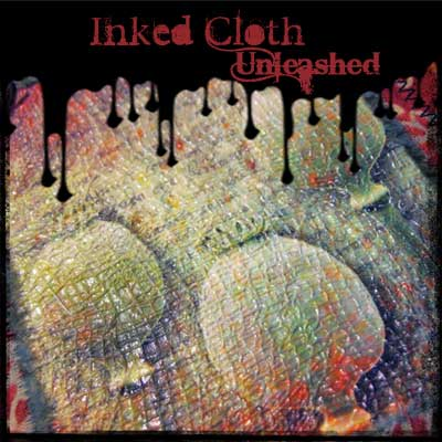 Inked Cloth Unleashed