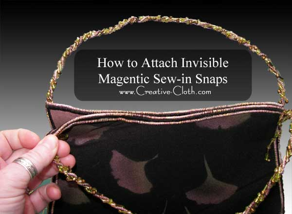 How to Attach Invisible Sew-in Magnetic Snaps