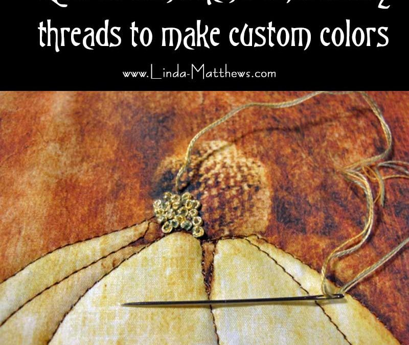 Hand embroidery thread – how to blend custom thread colors