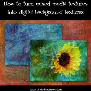 How to turn mixed media textures into digital background textures
