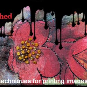 The Inked Cloth Unleashed Online Workshop is Now Open for Registration