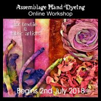 Assemblage Hand-Dyeing Online Workshop – Registration Now Open