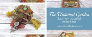 The Untamed Garden – a Journey Journal Online Workshop