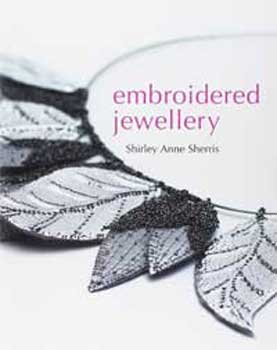 Embroidered Jewellery